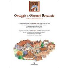 Omaggio a Giovanni Boccaccio. Ediz. italiana e inglese