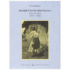 Diarietto di montagna. Valle del Biois (1937-1939)