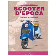 Scooter d'epoca. Italiani e stranieri