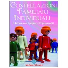 Costellazioni familiari individuali. Il lavoro con i pupazzetti Playmobil. DVD