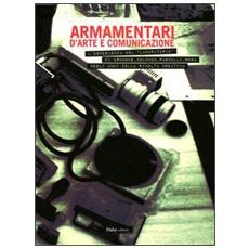 Armamentari d'arte e comunicazione. L'esperienza del «Laboratorio» di Brunone, Columbu, Pasculli, Rosa negli anni della rivolta creativa