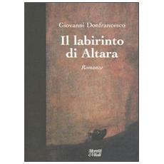 Labirinto di Altara (Il)