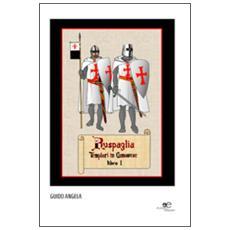 Ruspaglia. Templari in Canavese