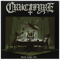 Crucifyre - Black Magic Fire