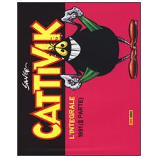 Cattivik. L'integrale. Vol. 5: 1991 (II parte) .