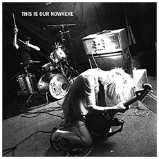 Lovely Eggs - This Is Our Nowhere