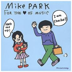 Park Mike - For The Love Of Musi