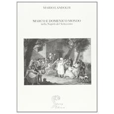 Marco e Domenico Mondo nella Napoli del Settecento