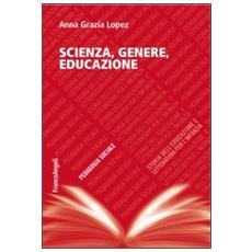 Scienza, genere, educazione