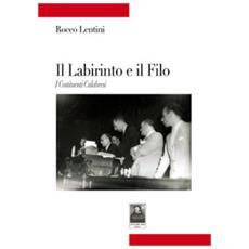 Il Labirinto E Il Filo. I Costituenti Calabresi