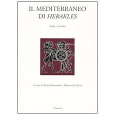 Il Mediterraneo di Herakles. Studi e ricerche. Atti del Convegni di studi (Sassari, 26 marzo 2004; Orsitano, 27-28 marzo 2004)