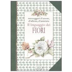 Il liguaggio dei fiori