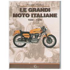 Le grandi moto italiane dal 1930-1970