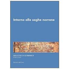 Intorno alle saghe norrene. 14° Seminario avanzato in filologia germanica