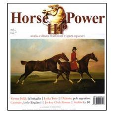 Horse power. Storia, cultura, tradizioni e sport equestri (2011) . Vol. 4
