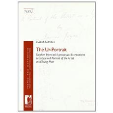 The ur-portrait. Stephen Hero ed il processo di crezione artistica in a portrait of the artist as a young man