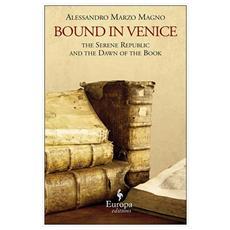 Bound in Venice