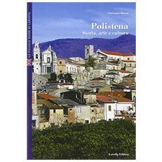 Polistena. Storia, arte e cultura