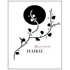 Scrivere haiku