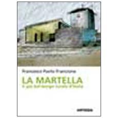 La Martella. Il più bel borgo rurale d'Italia