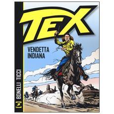 Vendetta indiana. Tex