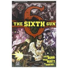 Sixth Gun (The) - Fredde Dita Di Morte 2 (Bunn / Hurtt)