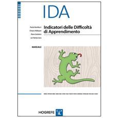 IDA. Indicatori delle difficoltà di apprendimento. Manuale