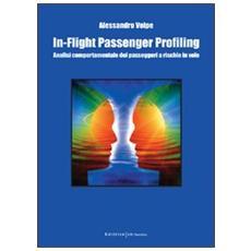 In-flight passenger profiling. Analisi comportamentale dei passeggeri a rischio in volo