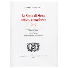 Lo stato di Siena antico e moderno. Parte 1-2. Vol. 1
