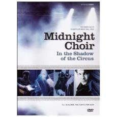Midnight Choir - In The Shadow Of The Circus
