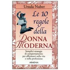 Le dieci regole della donna moderna