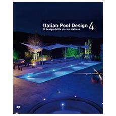 Italian pool designIl design della piscina italiana. Vol. 4