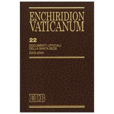 Enchiridion Vaticanum. Vol. 22: Documenti ufficiali della Santa Sede (2003-2004)
