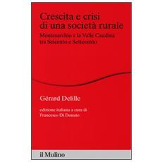 Crescita e crisi di una società rurale. Montesarchio e la valle Caudina tra Seicento e Settecento