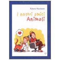 Nostri amici animali (I)