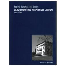 Albo d'oro del Premio dei lettori 1989-2009