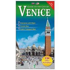 Guida alla città di Venezia. Ediz. inglese