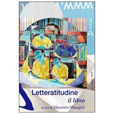 Letteratitudine. Il libro