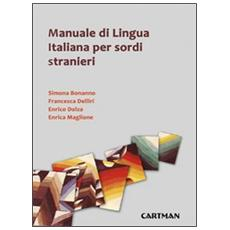 Manuale di lingua italiana per sordi stranieri