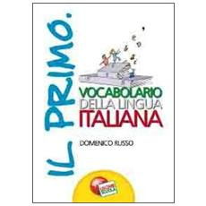 Il primo vocabolario della lingua italiana