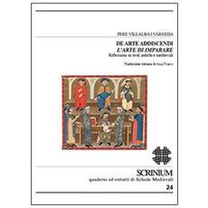 De arte addiscendi. L'arte di imparare. Riflessioni su testi antichi e medievali