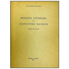 Biografia letteraria di Alessandro Manzoni