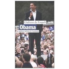 Obama. La politica nell'era di Facebook