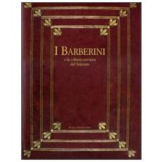 I Barberini e la cultura europea del Seicento. Atti del Convegno internazionale (7-11 dicembre 2004)