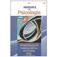 Manuale di psicologia-Dizionario di scienze psicologiche