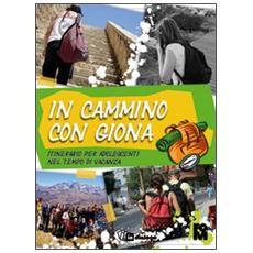 In cammino con Giona. Itinerario per adolescenti nel tempo di vacanza