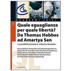Quale uguaglianza per quale libertà? Da Thomas Hobbes a Amartya Sen