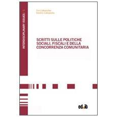 Scritti sulle politiche sociali, fiscali e della concorrenza comunitaria