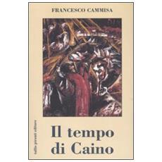 Tempo di Caino (Il)