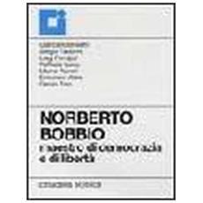 Norberto Bobbio. Maestro di democrazia e di libertà